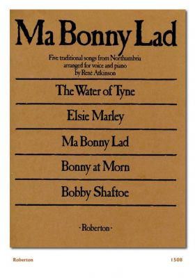 Ma Bonny Lad (Northumbrian Songs)