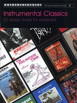 The Easy Keyboard Library Instrumental Classics