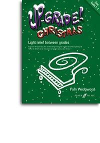 Up-Grade Christmas! Piano Grades 1-2