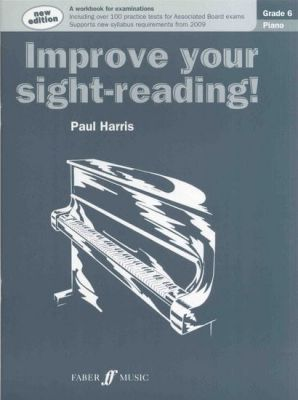 Paul Harris Improve Your Sight-Reading! - Grade 6 Piano (New Edition)