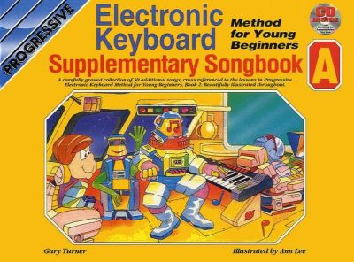 Progressive Keyboard Young Beginner Supplementary Songbook A