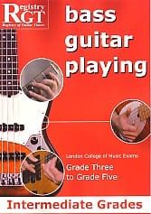 Rgt Bass Guitar Playing Intermediate Gr 3-5 Lcm