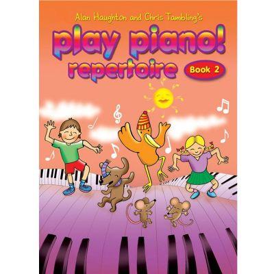 Play Piano! Repertoire Book 2