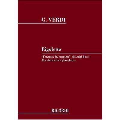 Verdi: Rigoletto, Fantasia di Concerto (Clarinet and Piano)