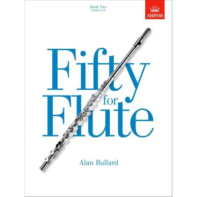 Alan Bullard Fifty For Flute Book 2