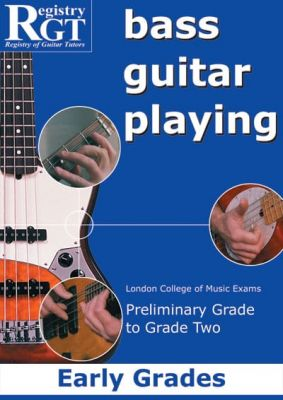 RGT Bass Guitar Playing Early Grades Prelim-2 Lcm