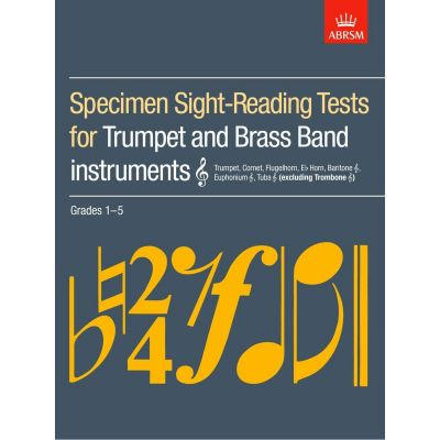Specimen Sight-Reading Tests For Trumpet And Brass Band Instruments Grades 1-5