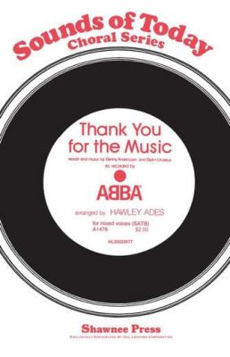Abba Thank You For The Music (SATB)