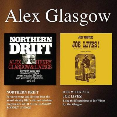 Alex Glasgow - Northern Drift + Joe Lives! CD