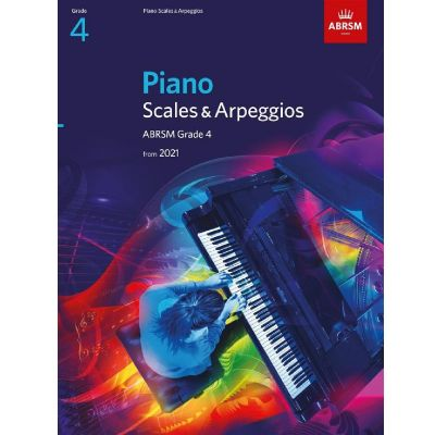 ABRSM Piano Scales and Arpeggios from 2021 Grade 4