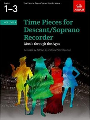 Bowman And Bennetts - Time Pieces For Descant Soprano Recorder - Volume 1