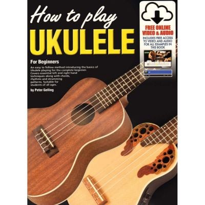 How to play Ukulele (Book with CD and DVD)