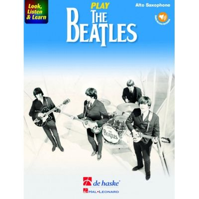 Look, Listen and Learn - Play The Beatles (Alto Saxophone)