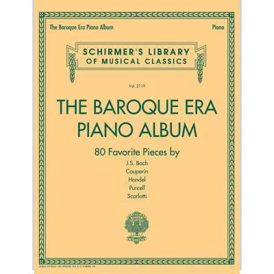 The Baroque Era Piano Album (Schirmer's Library Of Musical Classics Volume 2119 )