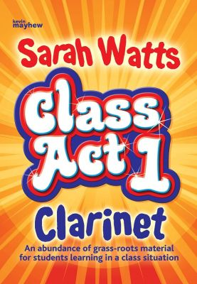 Class Act Clarinet 1 2nd Edition