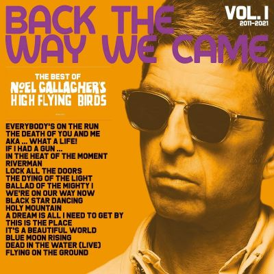 NOEL GALLAGHER'S HIGH FLYING - BACK THE WAY WE CAME - VOL 1 - 2LP VINYL