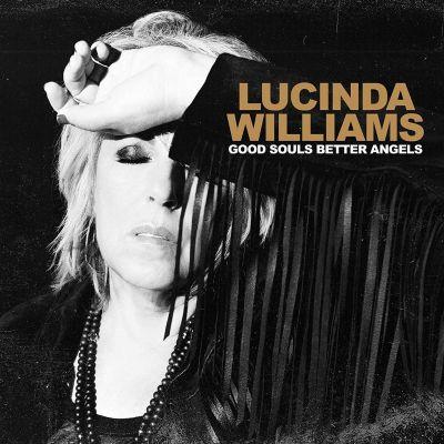 LUCINDA WILLIAMS - GOOD SOULS BETTER ANGELS - VINYL