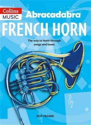 Abracadabra French Horn Revised Edition (Book Only)