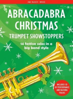 Abracadabra Christmas - Trumpet Showstoppers