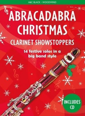 Abracadabra Christmas - Clarinet Showstoppers