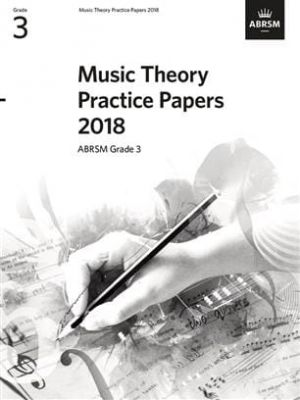 Music Theory Practice Papers 2018, ABRSM Grade 3