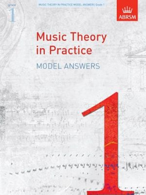 ABRSM Music Theory In Practice Model Answers - Grade 1