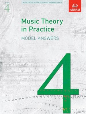 ABRSM Music Theory In Practice Model Answers - Grade 4