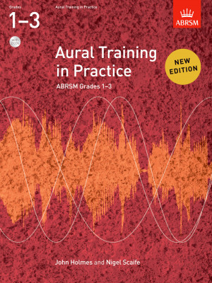 Aural Training In Practice Grades 1-3 (book with 2 CDs)