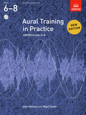 Aural Training in Practice Grades 6-8 (Book with 3 CDs)