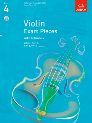 ABRSM Selected Violin Exam Pieces 2012-15, Grade 4 with CD