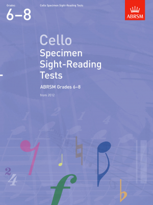 ABRSM Cello Specimen Sight-Reading Grades 6 - 8