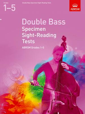 ABRSM Doublebass Specimen Sight-Reading Grades 1 - 5