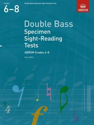 ABRSM Doublebass Specimen Sight-Reading Grades 6 - 8
