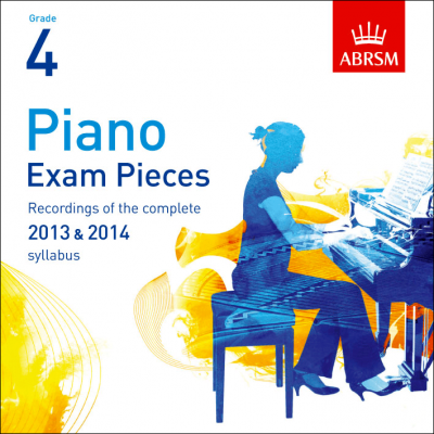 Recordings of ABRSM Selected Piano Exam Pieces 2013 and 14 Grade 4 CD only