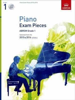 ABRSM Piano exam pieces 2015-2016 Grade 1 with CD
