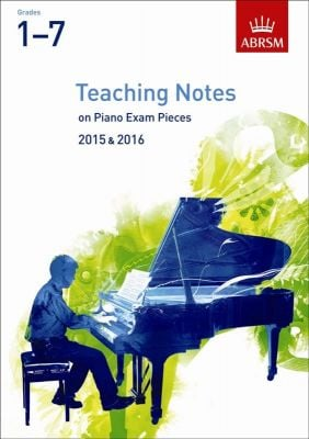 Teaching Notes on Piano exam pieces 2015-2016