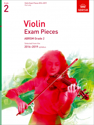 ABRSM Violin Exam Pieces 2016-2019 Grade 2 (violin part only)