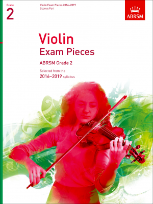 ABRSM Violin Exam Pieces 2016-2019 Grade 2 (violin and piano parts)