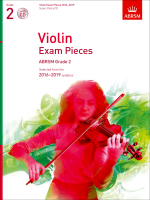 ABRSM Violin Exam Pieces 2016-2019 Grade 2 (violin/piano parts with CD)