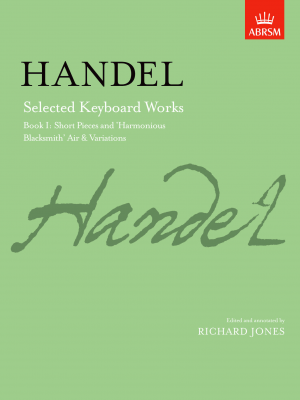 Jones, Richard - G F Handel Selected Keyboard Works - Book I