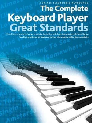 The Complete Keyboard Player - Great Standards
