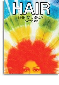 Hair The Musical (Easy Piano)
