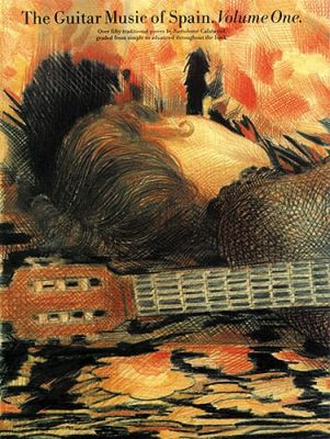 The Guitar Music Of Spain Volume 1