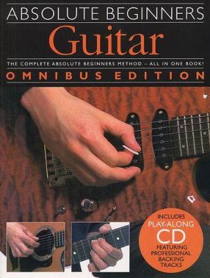 Absolute Beginners Guitar - Omnibus Edition