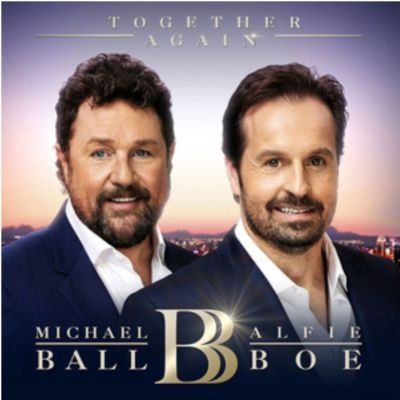 MICHAEL BALL and ALFIE BOE - TOGETHER AGAIN + DVD