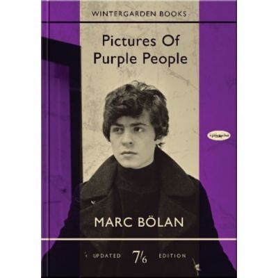 MARC BOLAN - PICTURES OF PURPLE PEOPLE - CD AND BOOK