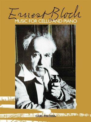 Ernest Bloch - Music for Cello and Piano