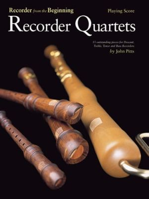 Recorder From The Beginning Recorder Quartets (Playing Score)