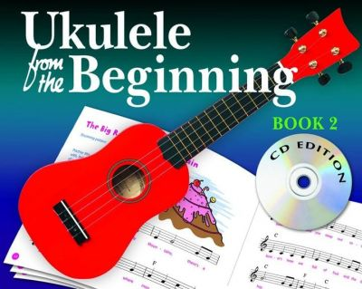 Ukulele from the beginning Book 2 (Bk CD)