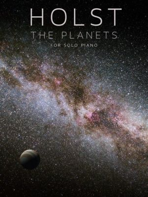Holst, G. - The Planets for solo piano